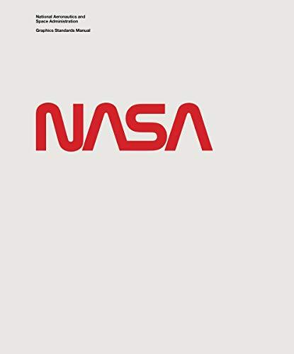 National Aeronautics and Space Administration Graphics Standards Manual