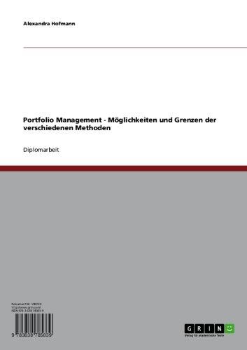 Download Portfolio Management – Möglichkeiten und Grenzen der verschiedenen Methoden (German Edition) Pdf