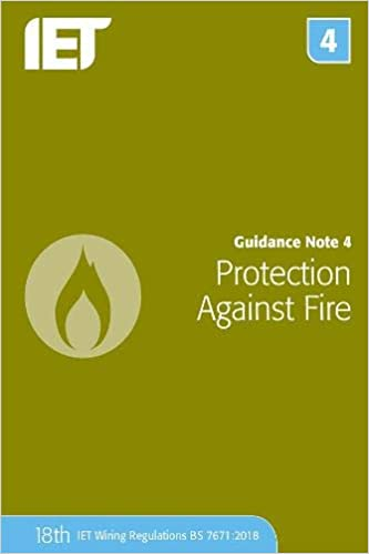 Guidance Note 4: Protection Against Fire (Electrical