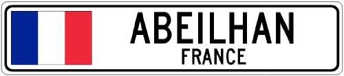 "ABEILHAN, FRANCE - France Flag City Sign - 9""x36"" Quality Aluminum Sign"