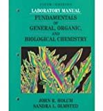 Fundamentals of General, Organic, and Biological Chemistry, Holum, John R., 047159878X