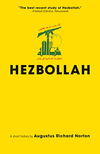 Hezbollah: A Short History | Third Edition - Revised and updated with a new preface, conclusion and an entirely new chapter on activities since 2011 (Princeton ... Muslim Politics Book 69) (English Edition) por [Norton, Augustus Richard]