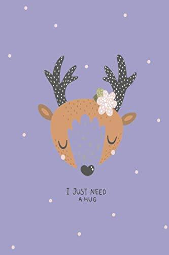 - Cute Deer I Need a Hug Notebook: Notebook Journal 6 x 9 Lavender