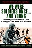 We Were Soldiers Once & Young (92) by Moore, Harold G - Galloway, Joseph L [Paperback (2004)]