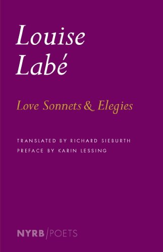 Louise Labe - Love Sonnets and Elegies