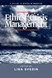 Ethics and Crisis Management, Lina Svedin, 1617354961