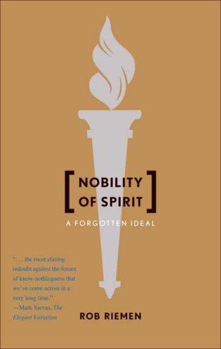 Nobility of Spirit: A Forgotten Ideal pdf