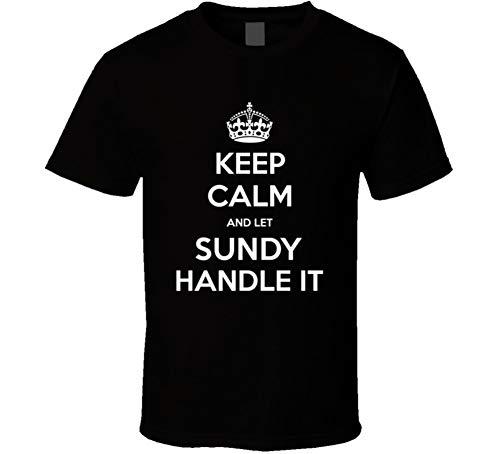 yeoldeshirtshop Keep Calm Let Sundy Handle It Parody Cool Name Pride T Shirt L Black (Sundy Best T Shirts)
