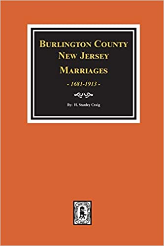 Burlington County, New Jersey Marriages, 1681-1913
