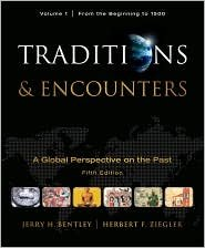 Traditions & Encounters, Volume 1 5th (fifth) edition Text Only