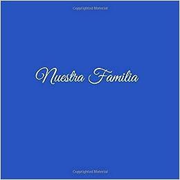 Nuestra Familia ...: Libro de recuerdos Libro De Visitas para Reunión Fiesta familiar Eventos familiares ideas regalos decoracion accesorios firmas .