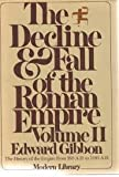 Image of The Decline and Fall of the Roman Empire, Vol. 2: The History of the Empire from 395 A.D. to 1185 A.D.