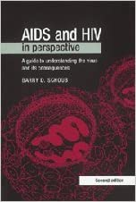 Book AIDS and HIV in Perspective: A Guide to Understanding the Virus and its Consequences by Barry D. Schoub (1999-06-10)