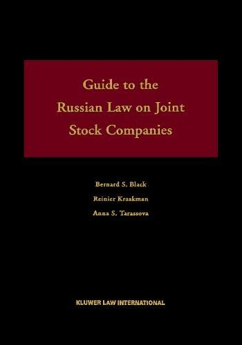 Guide To the Russian Federal Law on Joint Stock Companies, Bernard S. Black