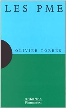 Les PME : un exposé pour comprendre, un essai pour réfléchir de Olivier Torrès ( 14 mai 1999 )