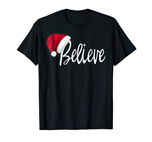 Christmas T-Shirt - Believe in Santa Claus Shirt -