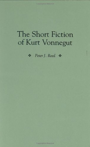 The Short Fiction of Kurt Vonnegut (Contributions to the Study of American Literature)