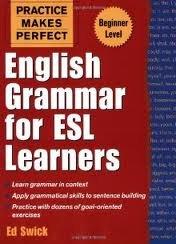 Download English Grammar for ESL Learners (Practice Makes Perfect Series) 1st (first) edition Text Only pdf epub