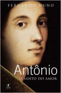 Amazon.com: Antonio, O Santo do Amor (Em Portugues do Brasil ...