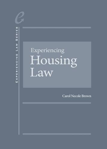 Experiencing Housing Law (Experiencing Law Series)