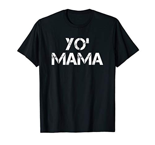 Yo Mama T-Shirt | Funny Halloween Costume Tee | Jokes