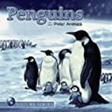 Penguins and Other Polar Animals, , 1403732345