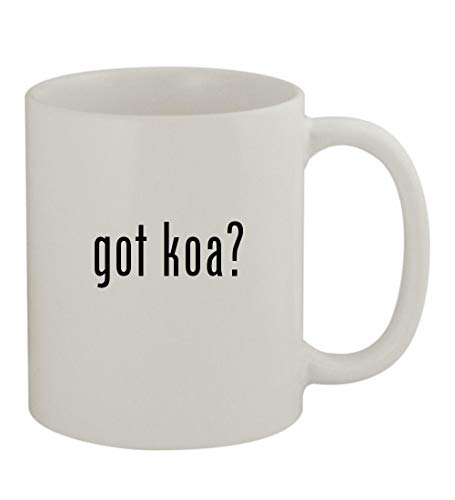 got koa? - 11oz Sturdy Ceramic Coffee Cup Mug, White ()