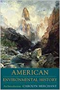 Columbia Guide to American Environmental History (02) by Merchant, Carolyn [Paperback (2005)]
