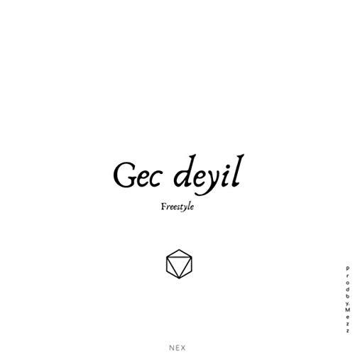 - Gec Deyil [Explicit]