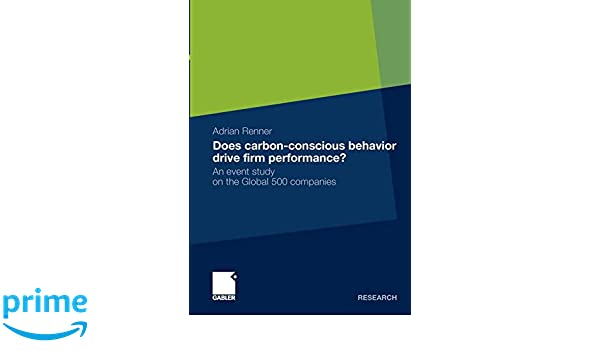 Does carbon-conscious behavior drive firm performance?: An event study on the Global 500 companies