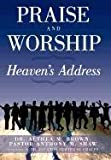 Praise and Worship, Althea M. Brown and Pastor Anthony M. Shaw, 1463425570