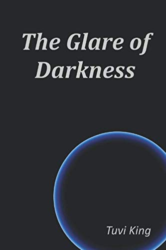 The Glare of Darkness by Independently published