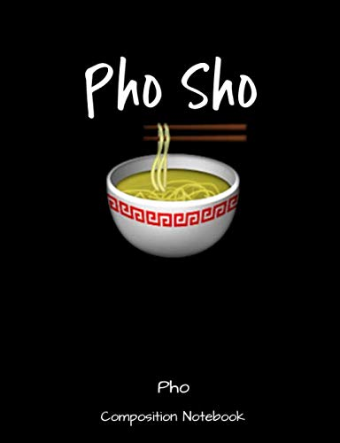 Pho Composition Notebook by 1570 Publishing