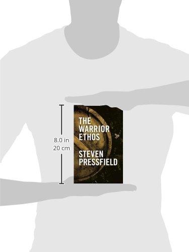 the warrior ethos steven pressfield com books