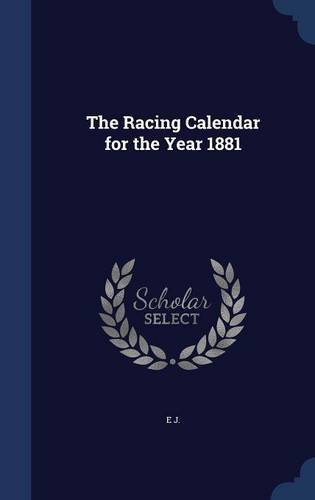 The Racing Calendar for the Year 1881 pdf epub