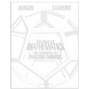The Heart of Mathematics:(An Invitation to Effective Thinking) Fourth Edition, Instructor's Edition (The Heart of Mathem
