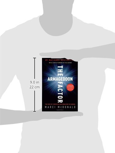 6789b6d88cd The Armageddon Factor  The Rise of Christian Nationalism in Canada  Marci  McDonald  9780307356475  Books - Amazon.ca