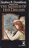 The Mirror of Her Dreams, Stephen R. Donaldson, 0345347153