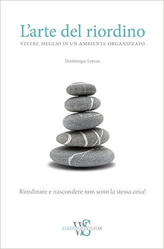 l arte del riordino  L'arte del riordino: : Dominique Loreau: Libri