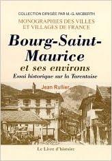 Livres Bourg-Saint-Maurice et ses environs pdf, epub ebook