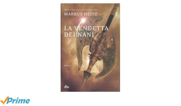La vendetta dei nani: La saga dei nani 3 (Narrativa Nord) (Italian Edition)