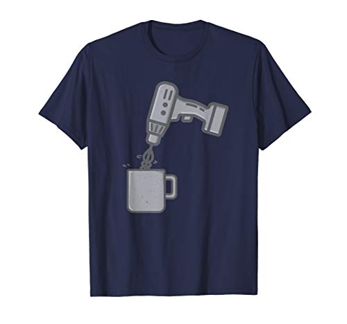 Power Tool and Coffee Lover Funny T-shirt for Men and Women