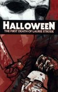 Halloween First Death of Laurie Strode Cover D -