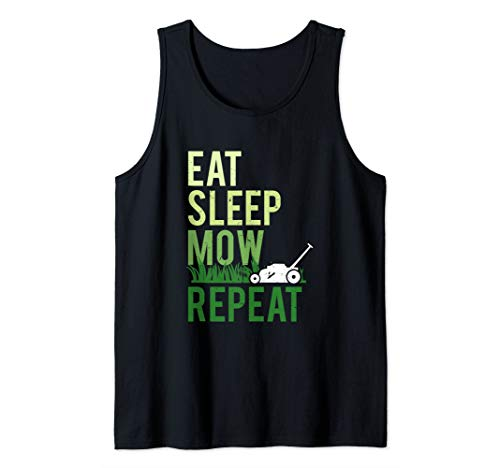 Eat Sleep Mow Repeat   Funny Grass Cutting Landscaper Gift Tank Top