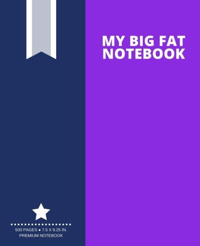 My Big Fat Notebook (500 Pages): Bright Purple, Extra Large Notebook, Journal, Diary (7.5 X 9.25 In.) (Creative Collection)