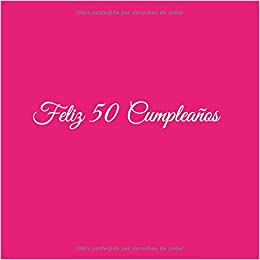 Feliz 50 cumpleaños: Libro De Visitas 50 Años ... - Amazon.com