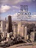 They Built Chicago, Miles Berger, 0929387767