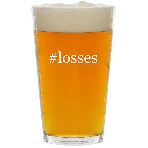 #losses - Glass Hashtag 16oz Beer Pint