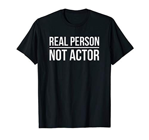 Real Person Not Actor Funny Halloween Costume T -