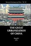 The Great Urbanization of China, Lu, 9814287806
